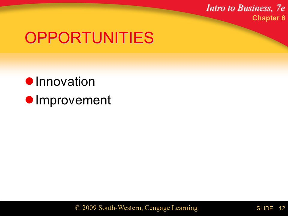 Chapter 6 OPPORTUNITIES Innovation Improvement