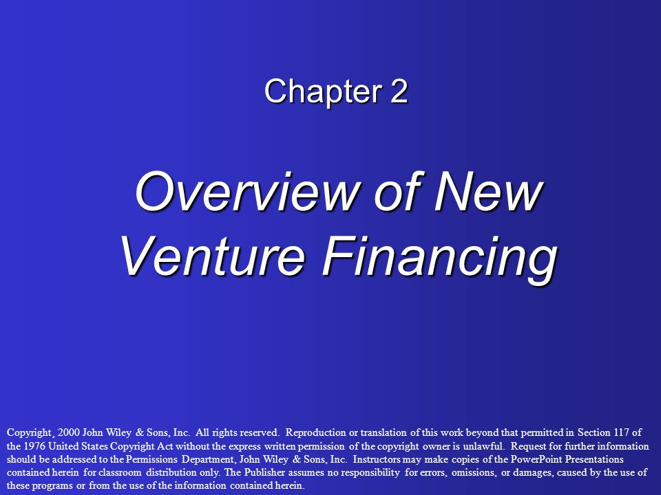 Chapter 2 Overview of New Venture Financing