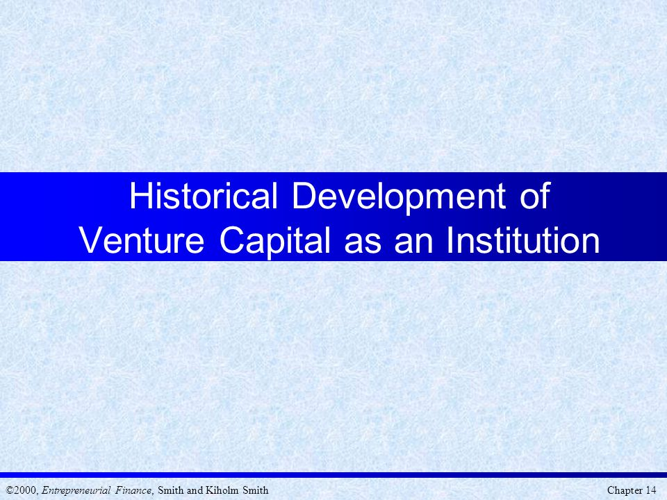 Historical Development of Venture Capital as an Institution