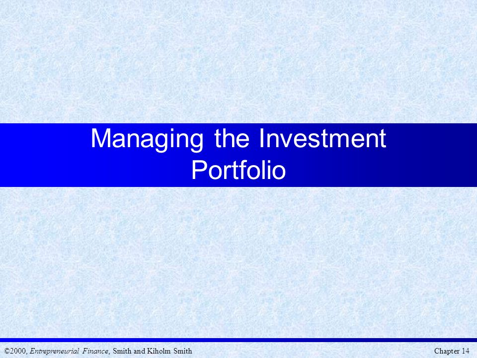 Managing the Investment Portfolio