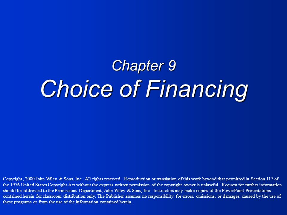 Chapter 9 Choice of Financing