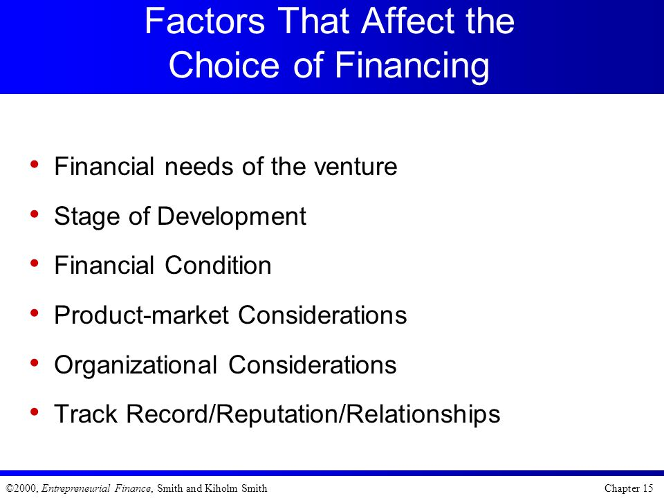 Factors That Affect the Choice of Financing