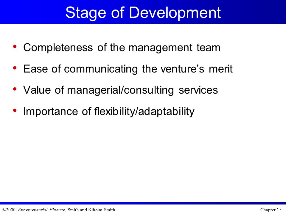 Stage of Development Completeness of the management team