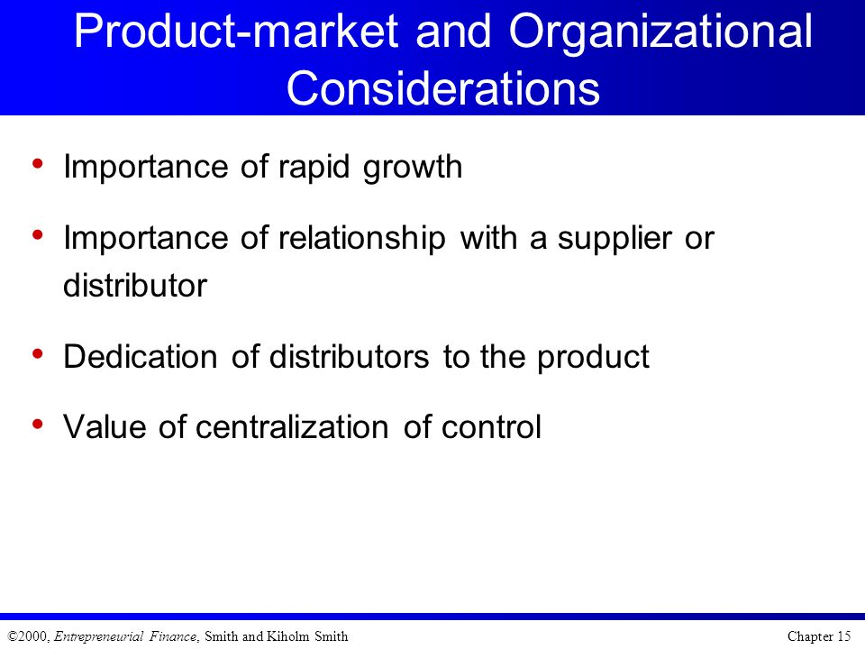 Product-market and Organizational Considerations