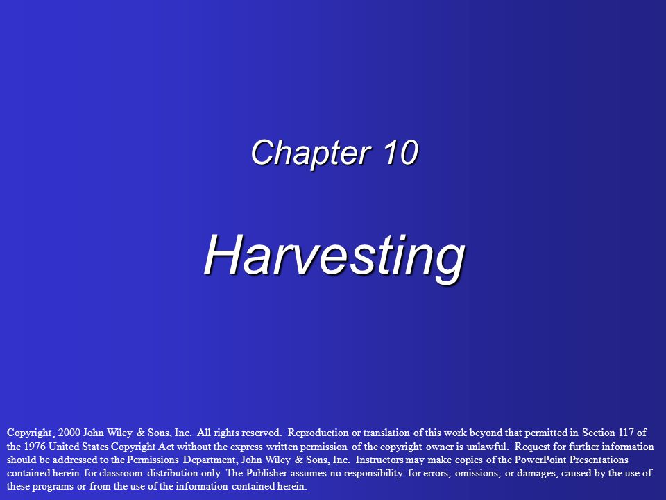 Chapter 10 Harvesting
