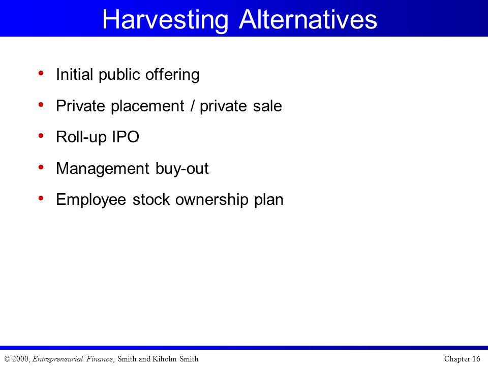 Harvesting Alternatives