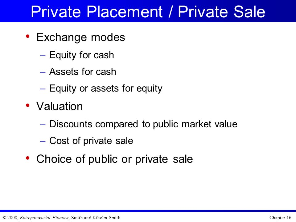 Private Placement / Private Sale