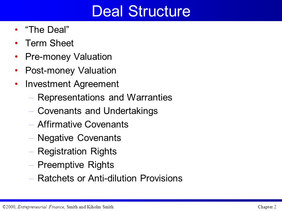 Deal Structure The Deal Term Sheet Pre-money Valuation