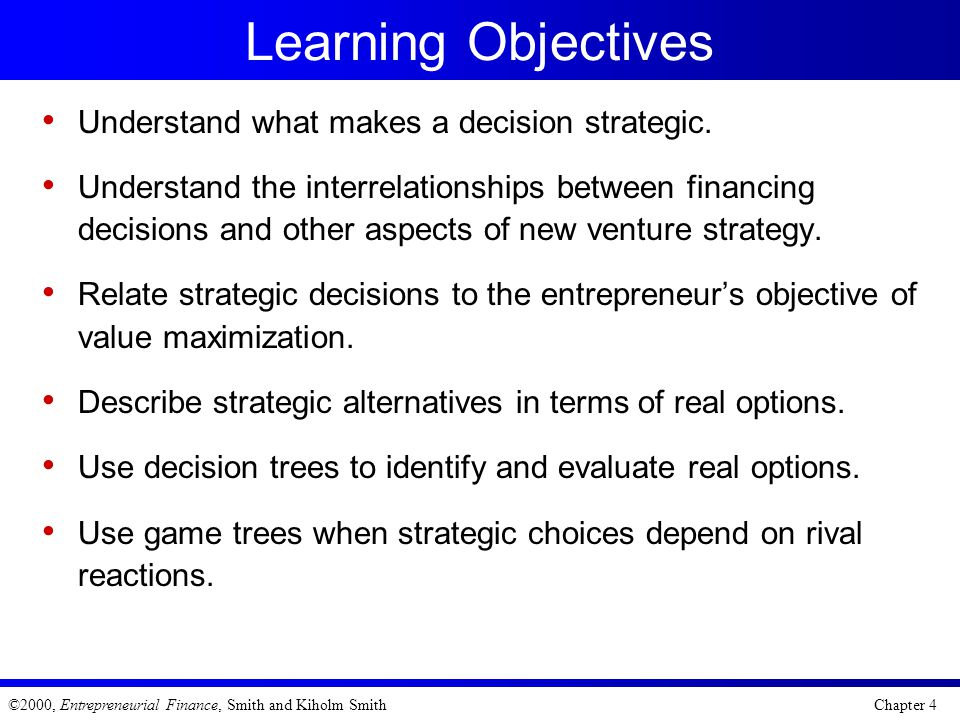 Learning Objectives Understand what makes a decision strategic.