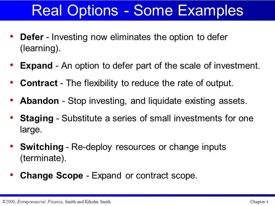 Real Options - Some Examples