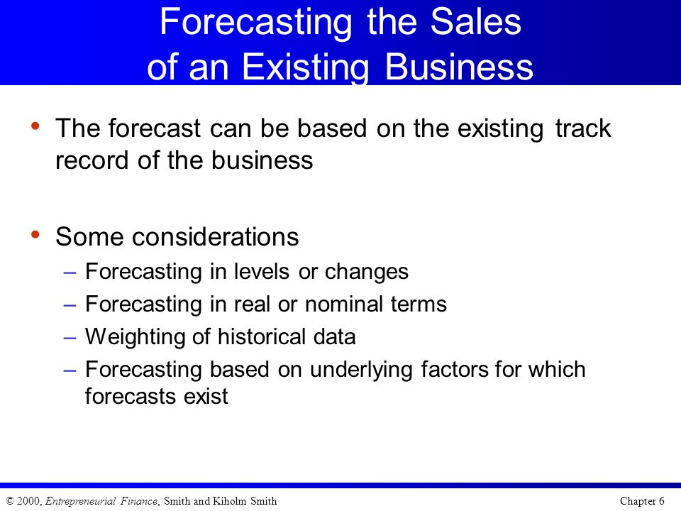 Forecasting the Sales of an Existing Business