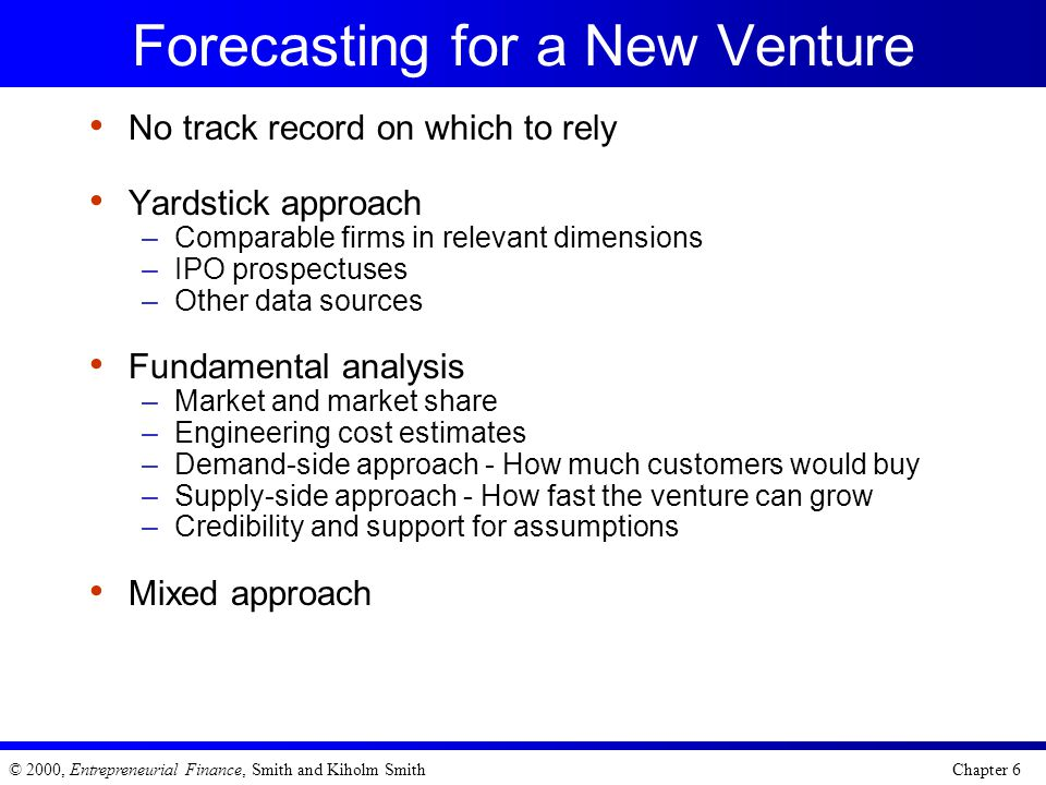 Forecasting for a New Venture