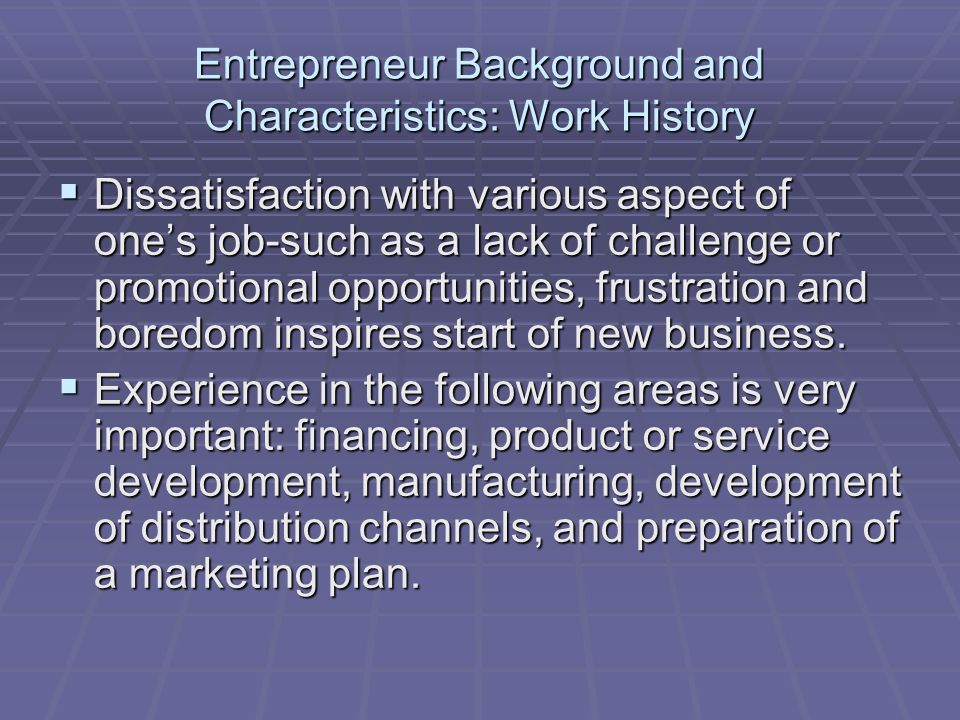 Entrepreneur Background and Characteristics: Work History