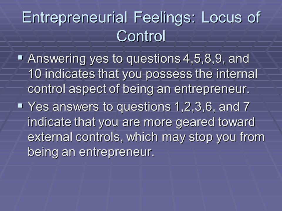Entrepreneurial Feelings: Locus of Control