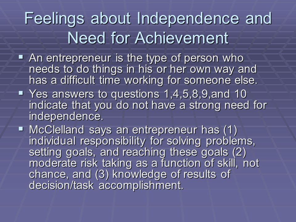 Feelings about Independence and Need for Achievement