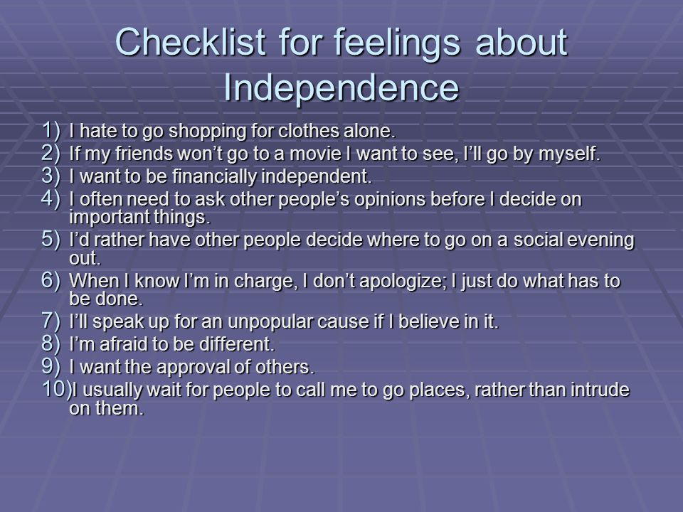 Checklist for feelings about Independence