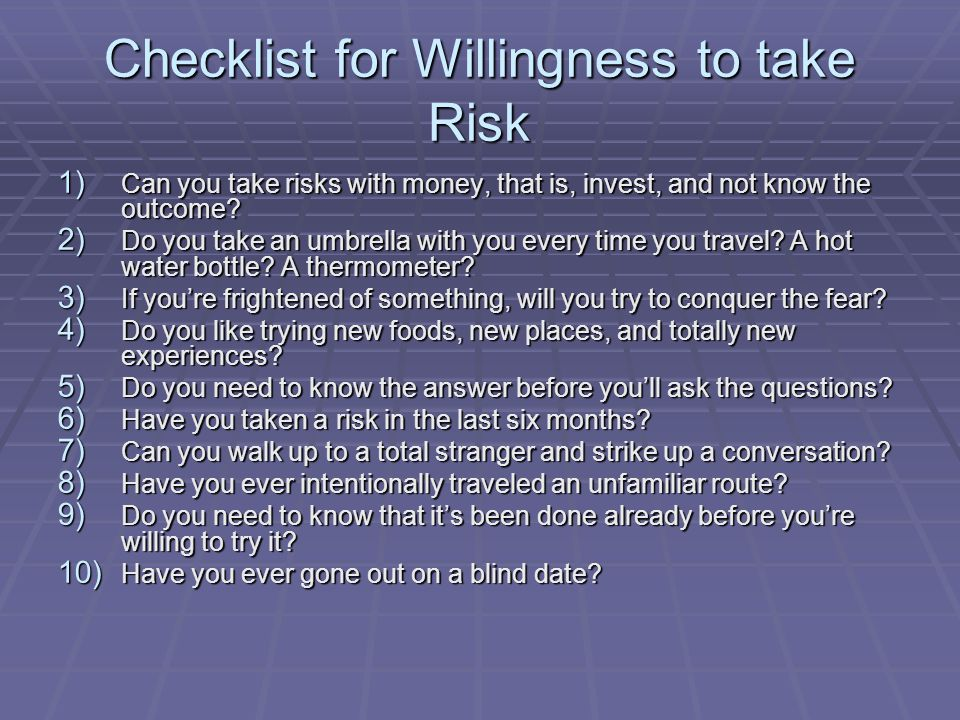 Checklist for Willingness to take Risk
