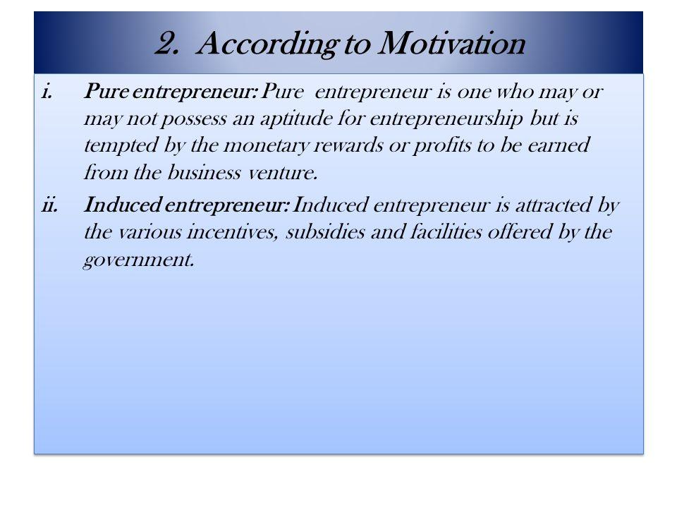 2. According to Motivation