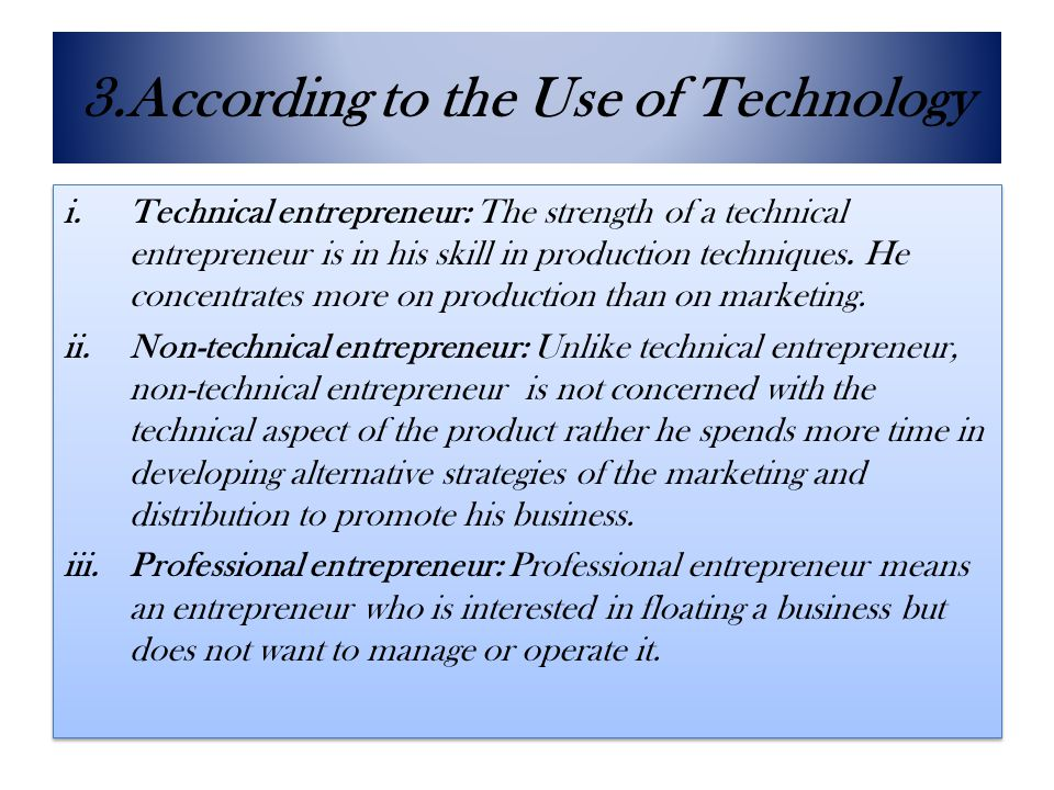 3.According to the Use of Technology