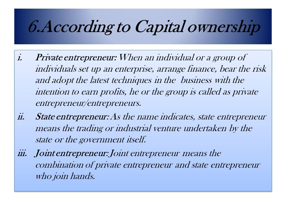 6.According to Capital ownership