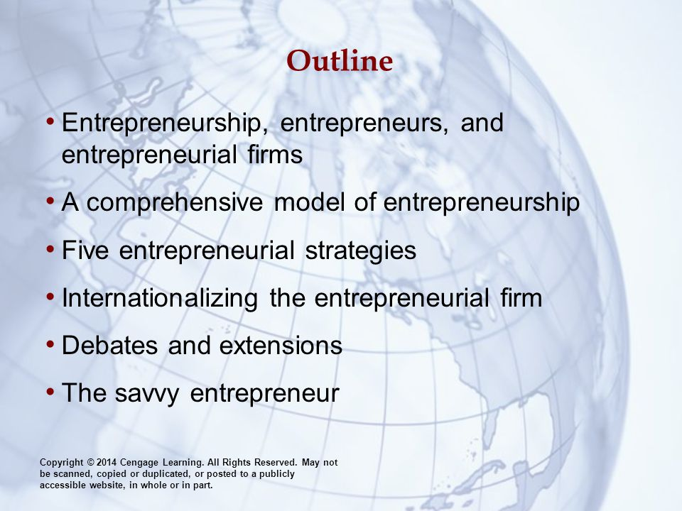 Outline Entrepreneurship, entrepreneurs, and entrepreneurial firms
