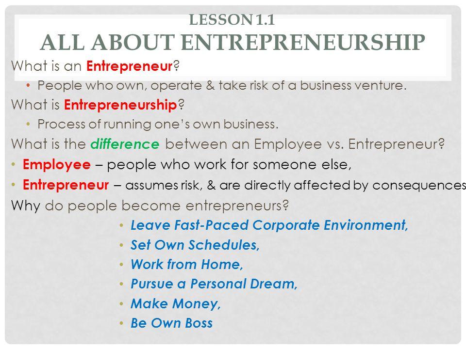 Lesson 1.1 All About Entrepreneurship