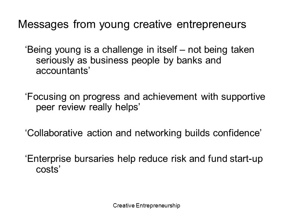 Messages from young creative entrepreneurs