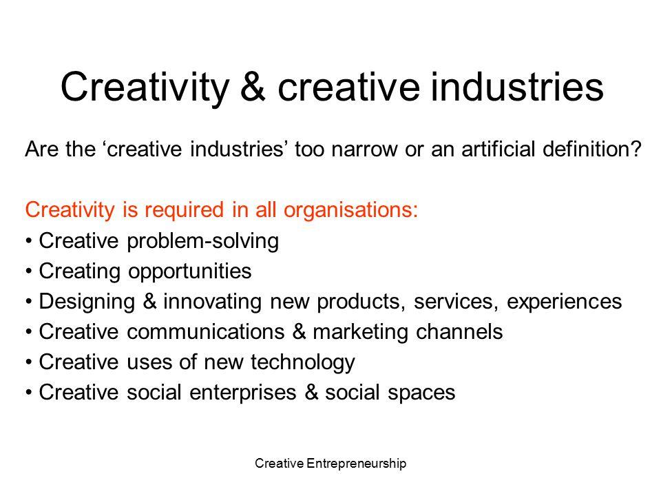 Creativity & creative industries