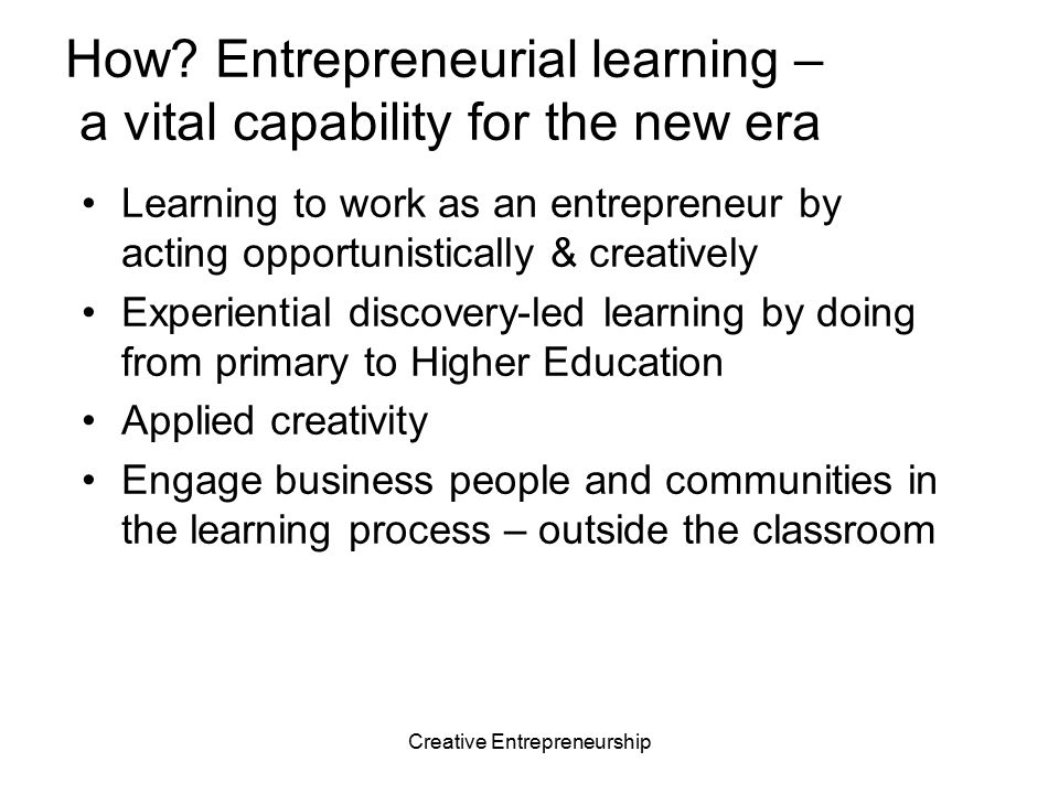 How Entrepreneurial learning – a vital capability for the new era