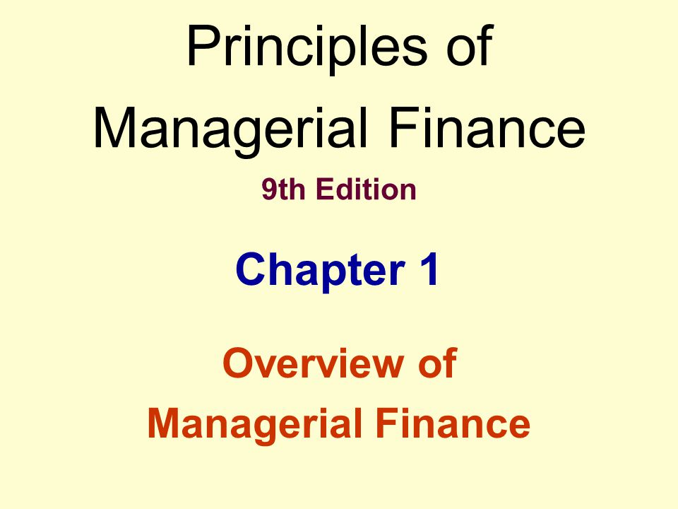 Learning Objectives Define finance and its major areas and opportunities. Review the basic forms of business organization.