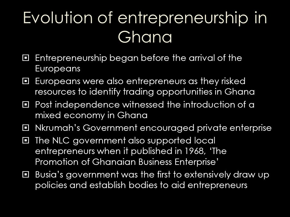 Evolution of entrepreneurship in Ghana