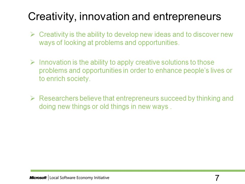 Creativity, innovation and entrepreneurs