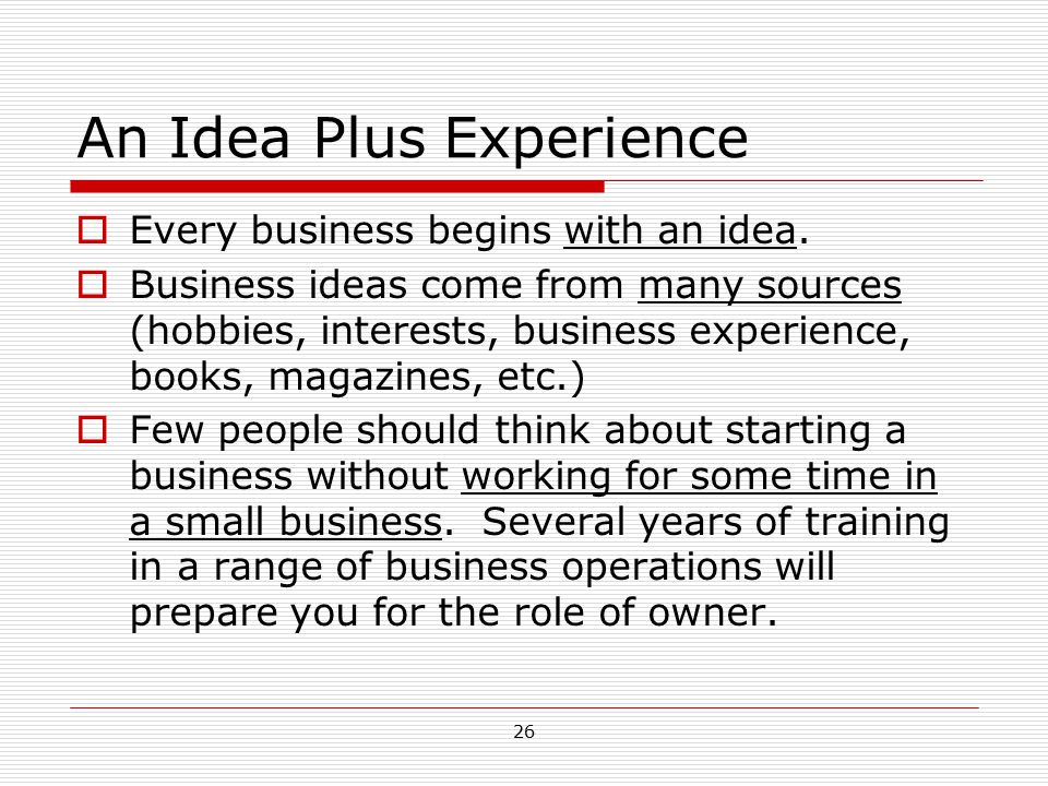An Idea Plus Experience
