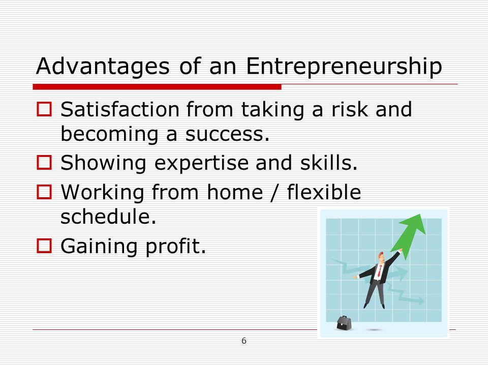 Advantages of an Entrepreneurship