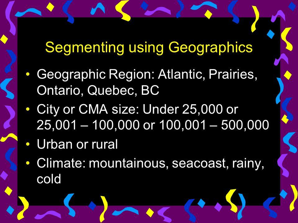 Segmenting using Geographics