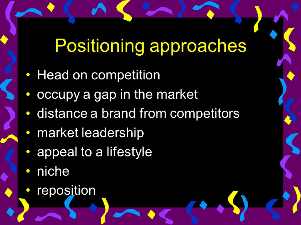 Positioning approaches