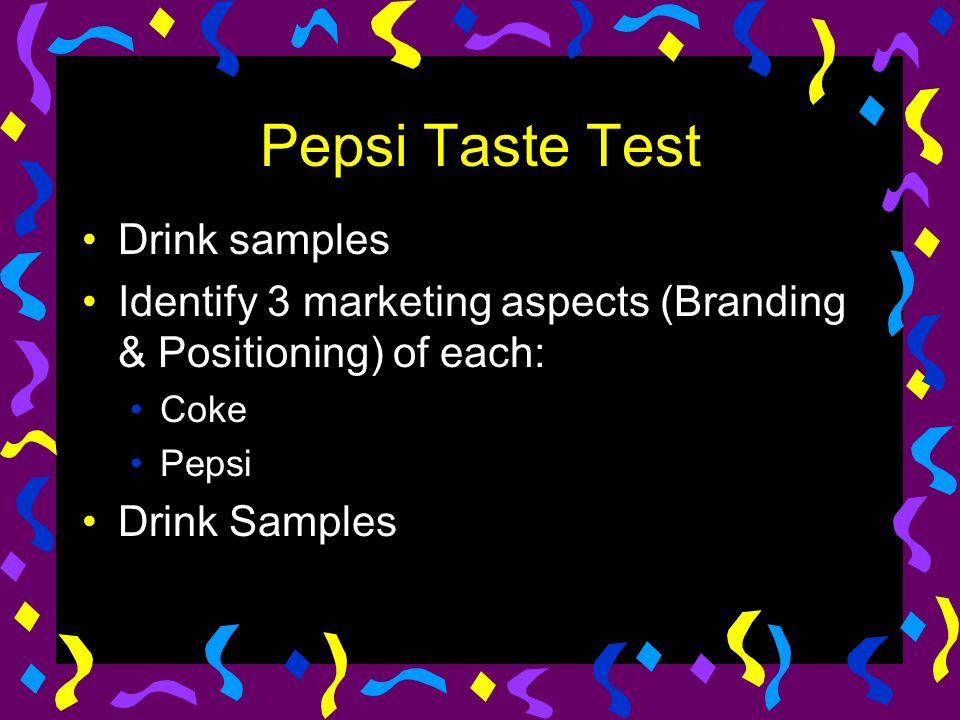 Pepsi Taste Test Drink samples