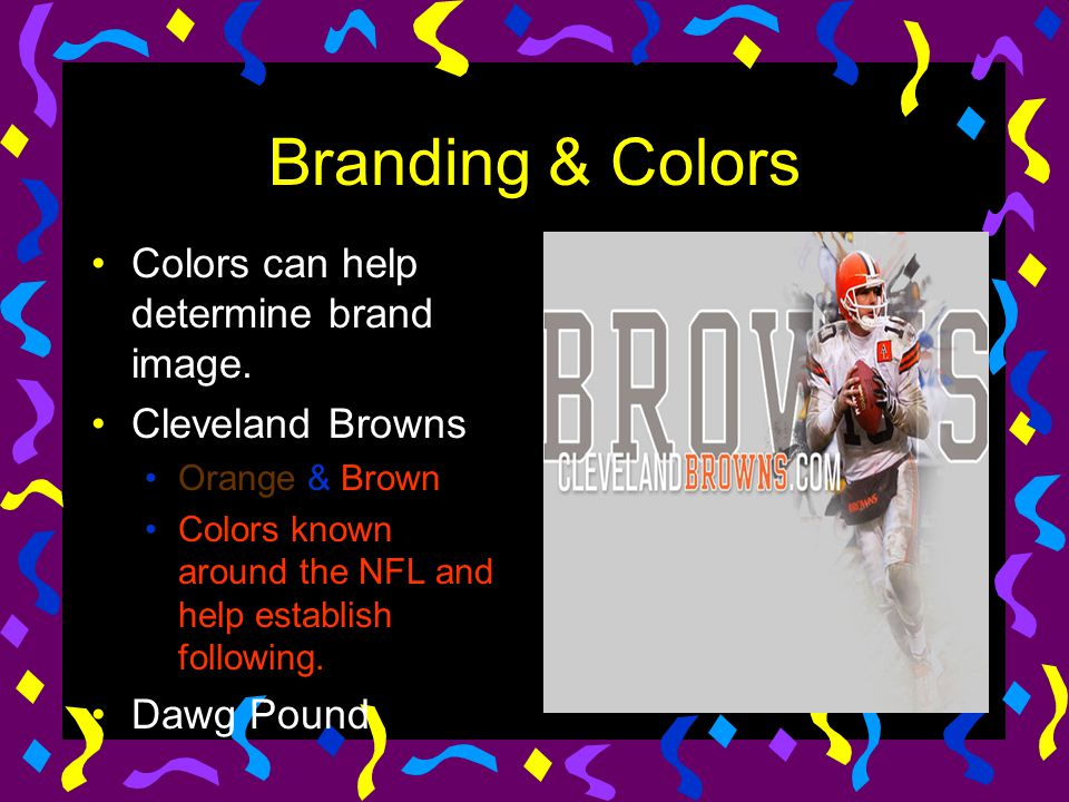 Branding & Colors Colors can help determine brand image.