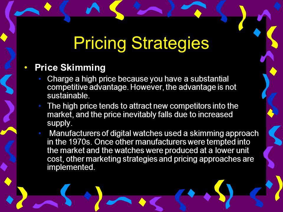 Pricing Strategies Price Skimming