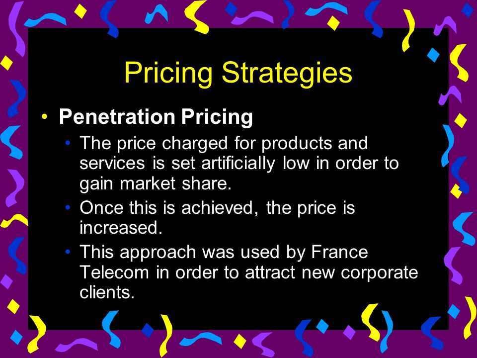 Pricing Strategies Penetration Pricing