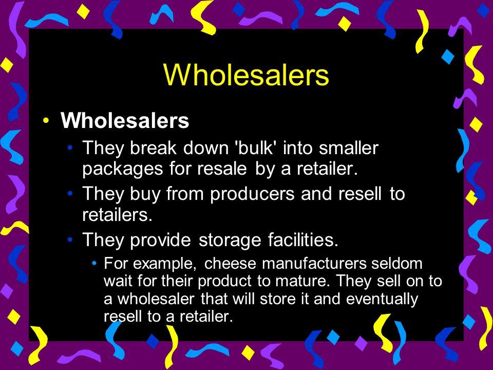 Wholesalers Wholesalers