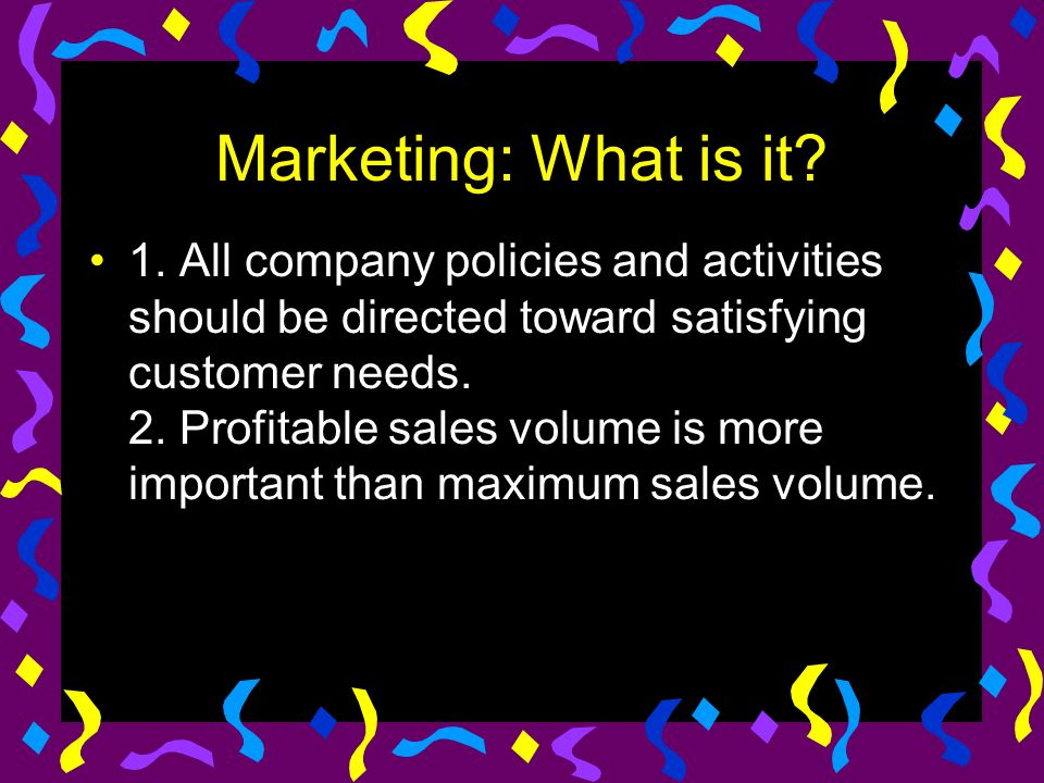 Marketing: What is it