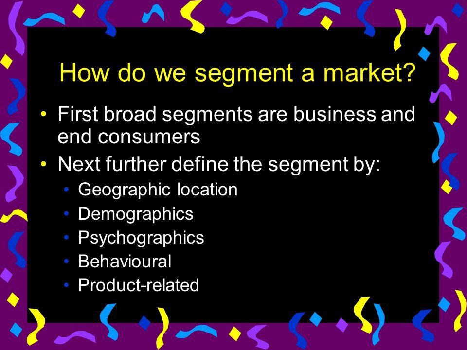 How do we segment a market