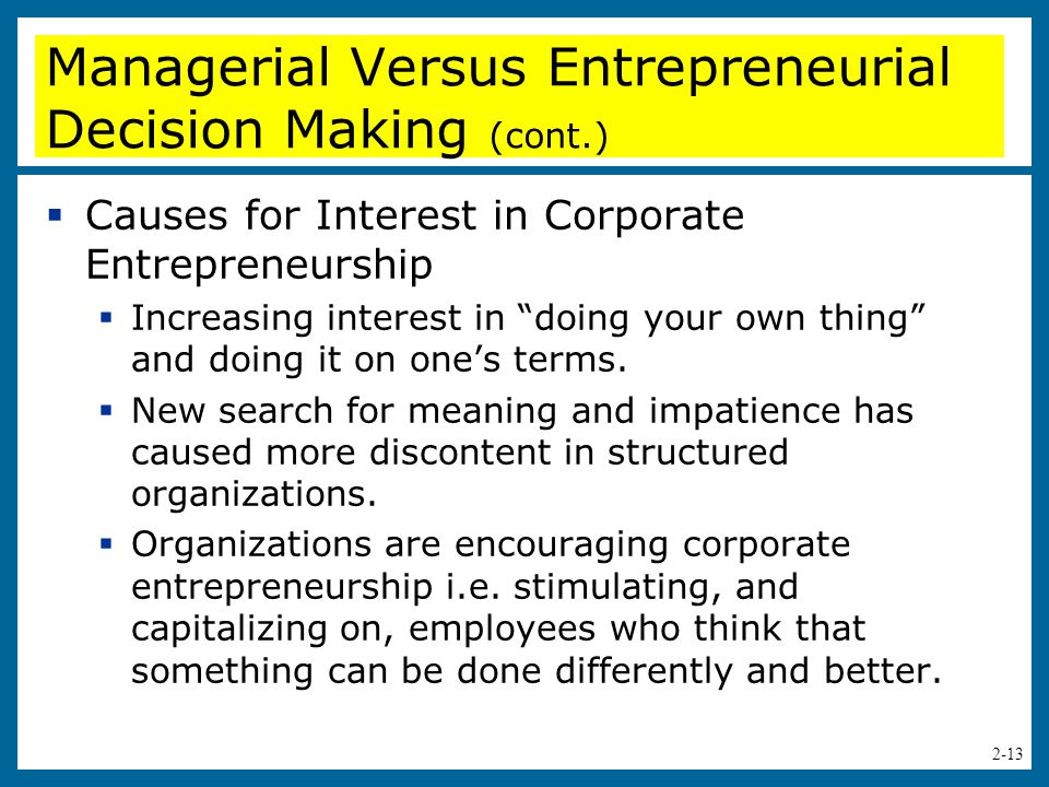 Managerial Versus Entrepreneurial Decision Making (cont.)