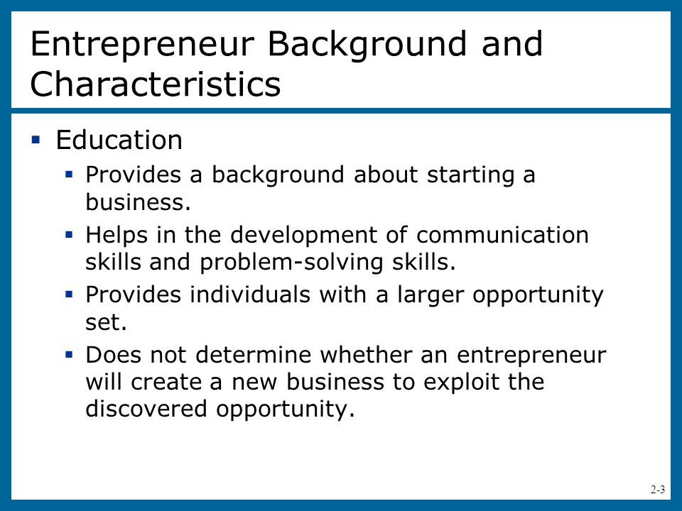 Entrepreneur Background and Characteristics