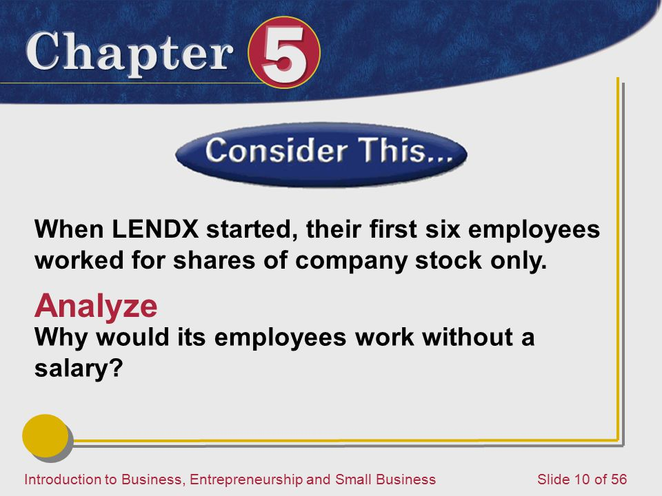 When LENDX started, their first six employees worked for shares of company stock only.