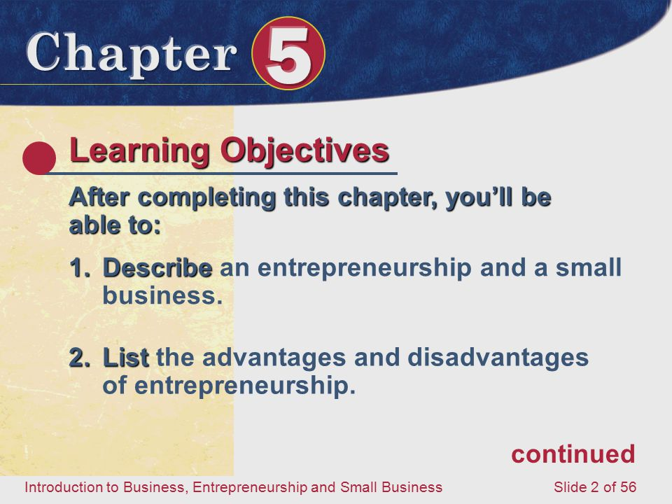 Learning Objectives After completing this chapter, you'll be able to: