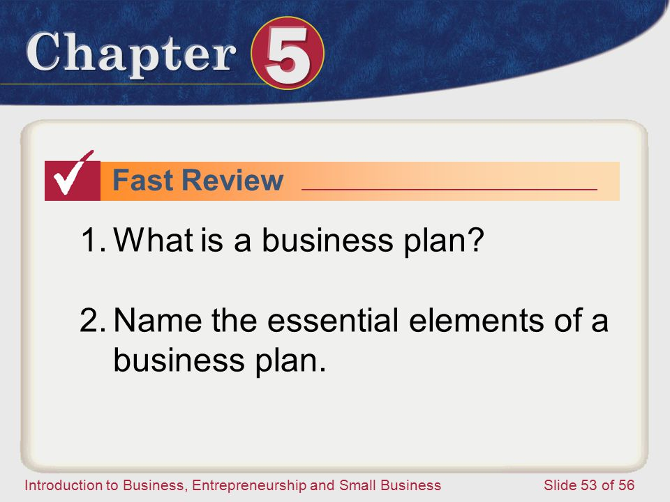 Name the essential elements of a business plan.