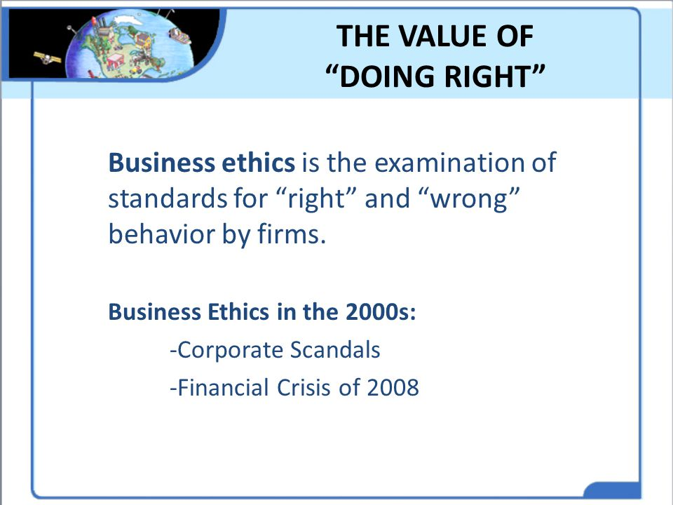 THE VALUE OF DOING RIGHT