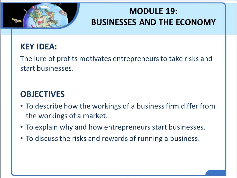 MODULE 19: BUSINESSES AND THE ECONOMY